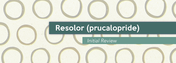 Resolor (Prucalopride) Initial Review
