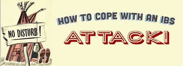 How To Cope With An IBS Attack