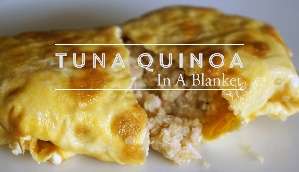 Tuna Quinoa in a Blanket