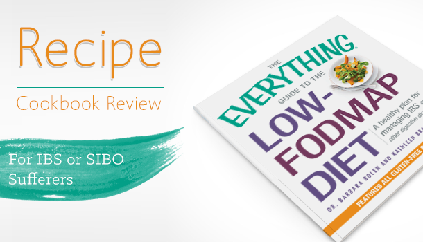The Everything Guide to the Low FODMAP Diet