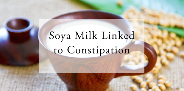 Soya Milk and constipation