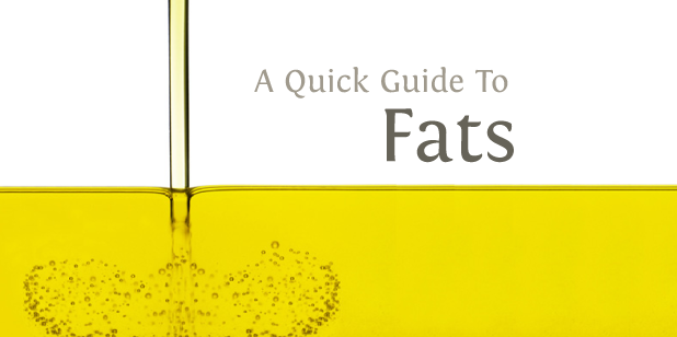 A Quick Guide to Fats