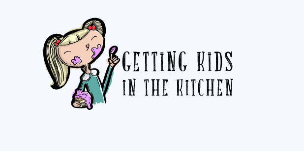 Involve Kids in the kitchen