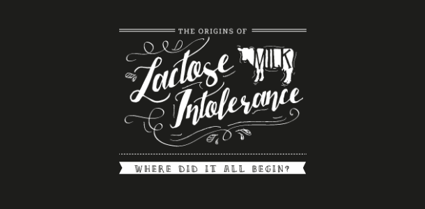 The Origins of Lactose Intolerance